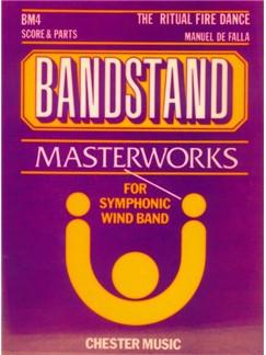 Manuel De Falla: The Ritual Fire Dance (Bandstand Masterworks Series) Books | Wind Ensemble