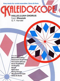 George Frideric Handel: Kaleidoscope - Hallelujah Chorus Books | Ensemble