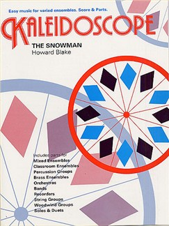 Howard Blake: Kaleidoscope - The Snowman Books | Ensemble