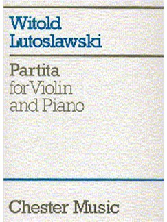 Witold Lutoslawski: Partita For Violin And Piano Livre | Violon, Accompagnement Piano