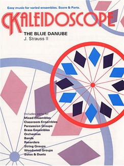 Johann Strauss II: Kaleidoscope - The Blue Danube Books   Ensemble