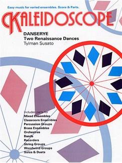 Tylman Susato: Kaleidoscope - Danserye - Two Renaissance Dances Books | Ensemble