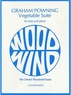 Graham Powning: Vegetable Suite Books | Flute and Piano
