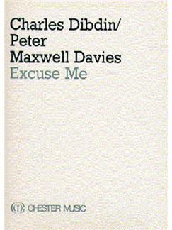 Charles Dibdin/Peter Maxwell Davies: Excuse Me Books | Mezzo-Soprano, Chamber Group