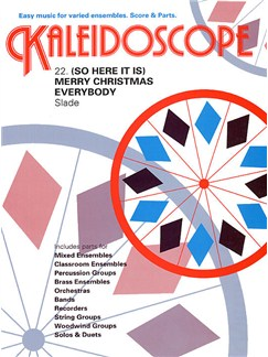 Kaleidoscope: Merry Christmas Everybody Books | Ensemble