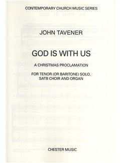 John Tavener: God Is With Us Books | Tenor (or Baritone) Solo, SATB, Organ Accompaniment