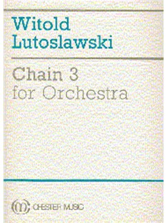 Witold Lutoslawski: Chain 3 For Orchestra Books | Orchestra