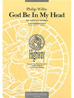 Philip Wilby: God Be In My Head Books | 2 Soprano, Alto, Tenor, Bass, Organ