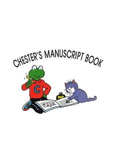 Chester's Manuscript Book Books |