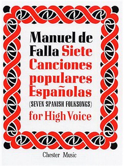 Manuel De Falla: Siete Canciones Populares Espanolas Books | High Voice and Piano