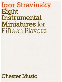 Igor Stravinsky: Eight Instrumental Miniatures (Miniature Score) Books | Flute (Duet), Oboe (Duet), Clarinet (Duet), Bassoon (Duet), Horn, Violin (Duet), Viola (Duet), Cello (Duet)
