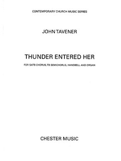 John Tavener: Thunder Entered Her Books | Tenor and Bass soli, SATB, Organ Accompaniment, Percussion