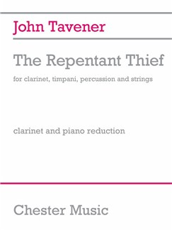 John Tavener: The Repentant Thief  (Clarinet/Piano) Books | Clarinet, Piano Accompaniment