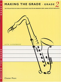 Making The Grade: Grade Two (Alto Saxophone) Books | Alto Saxophone