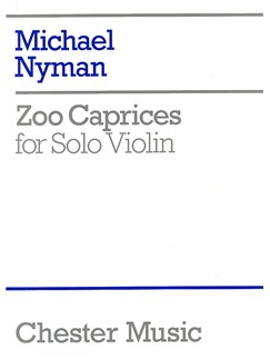 Michael Nyman: Zoo Caprices For Solo Violin Books | Violin
