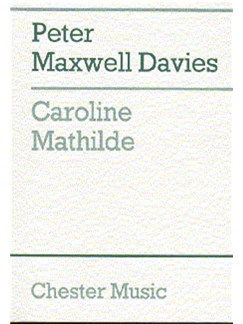 Peter Maxwell Davies: Caroline Mathilde (Full Score) Books | Orchestra, High Voice