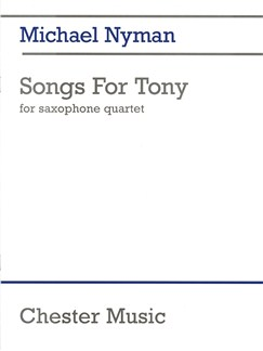 Michael Nyman: Songs For Tony Books | Saxophone (Quartet)