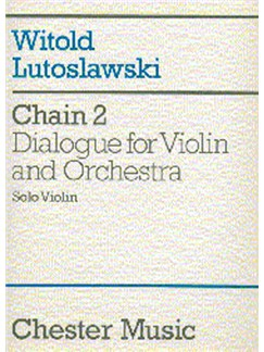 Witold Lutoslawski: Chain 2 Dialogue For Violin And Orchestra (part) Books | Violin