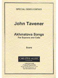 John Tavener: Akhmatova Songs (Score) Books | Soprano, Cello