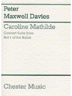 Peter Maxwell Davies: Caroline Mathilde Act I (Concert Suite) (Miniature Score) Books | Orchestra