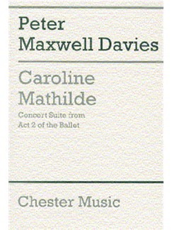 Peter Maxwell Davies: Caroline Mathilde Act 2 (Concert Suite) (Score) Books | Orchestra, High Voice