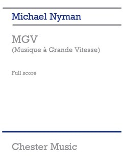 Michael Nyman: MGV (Musique A Grande Vitesse) - Study Score Books | Chamber Group, Orchestra