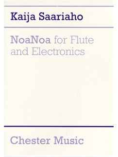 Kaija Saariaho: NoaNoa for Flute and Electronics Books | Flute, Electronics