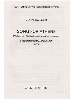 John Tavener: Song For Athene (Alleluia. May Flights Of Angels Sing Thee To Thy Rest) Books | SATB