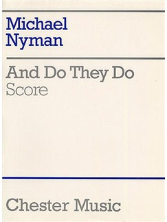 Michael Nyman: And Do They Do (Chamber Ensemble Score) Books | Orchestra