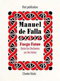 Manuel De Falla: Fuego Fatuo  Suite For Orchestra (Full Score) Bog | Orkester