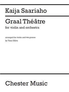 Kaija Saariaho (arr. Ollivo): Graal Théâtre (Rehearsal Accompaniment Reduction For Two Pianos) Livre | Duos à 2 Pianos