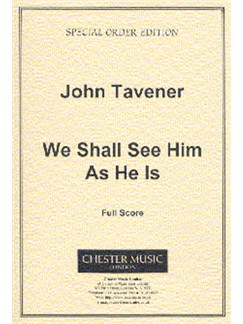 John Tavener: We Shall See Him As He Is (Score) Books | Soprano, 2 Tenor , SATB, Organ Accompaniment