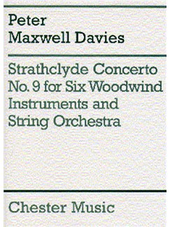 Peter Maxwell Davies: Strathclyde Concerto No. 9 Score And Parts Books | Piccolo, Alto Flute, Cor Anglais, Clarinet, Bass Clarinet, Contrabassoon, String Orchestra