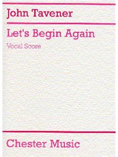 John Tavener: Let's Begin Again Libro | Soprano, Tenor, Bajo, SATB, Acompañamiento de Piano