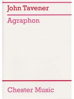 John Tavener: Agraphon Books | Solo Soprano, Timpani, Strings