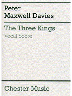 Peter Maxwell Davies: The Three Kings (Vocal Score) Books | Soprano, Alto, Tenor, Bass, SATB, Piano Accompaniment