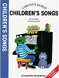 Chester's Easiest Children's Songs Books | Piano