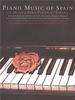 The Piano Music Of Spain: Rose Edition Books | Piano