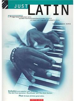 Just Latin: Progressive Piano Solos From Grades III To V Books | Piano & Guitar, with chord symbols