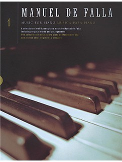 Manuel De Falla: Music For Piano Volume 1 Books | Piano