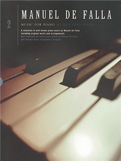 Manuel De Falla: Music For Piano Volume 2 Livre | Piano