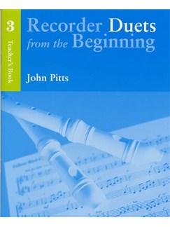 Recorder Duets From The Beginning: Teacher's Book 3 Books | Descant Recorder (Duet), Piano Accompaniment