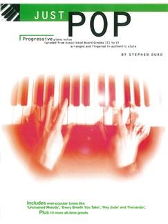 Just Pop: Progressive Piano Solos Grades III - V Books | Piano & Guitar, with chord symbols