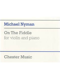 Michael Nyman: On The Fiddle For Violin And Piano Books | Violin, Piano
