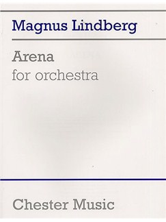 Magnus Lindberg: Arena For Orchestra Books | Orchestra