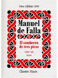 Manuel De Falla: El Sombrero De Tres Picos (Score) Books | Mezzo-Soprano, Orchestra