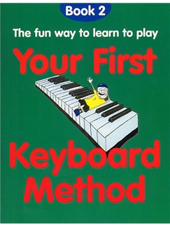 Your First Keyboard Method Book 2 Books | Keyboard, Piano