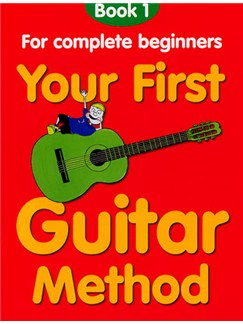 Your First Guitar Method: Book 1 Books | Guitar