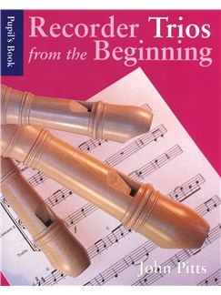 Recorder Trios From The Beginning: Pupil's Book Books | Recorder Ensemble