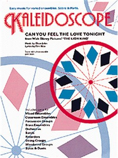 Kaleidoscope: Can You Feel The Love Tonight Books | Variable Ensemble